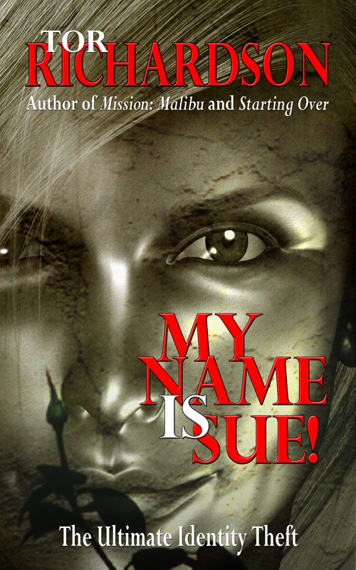 My Name Is Sue!